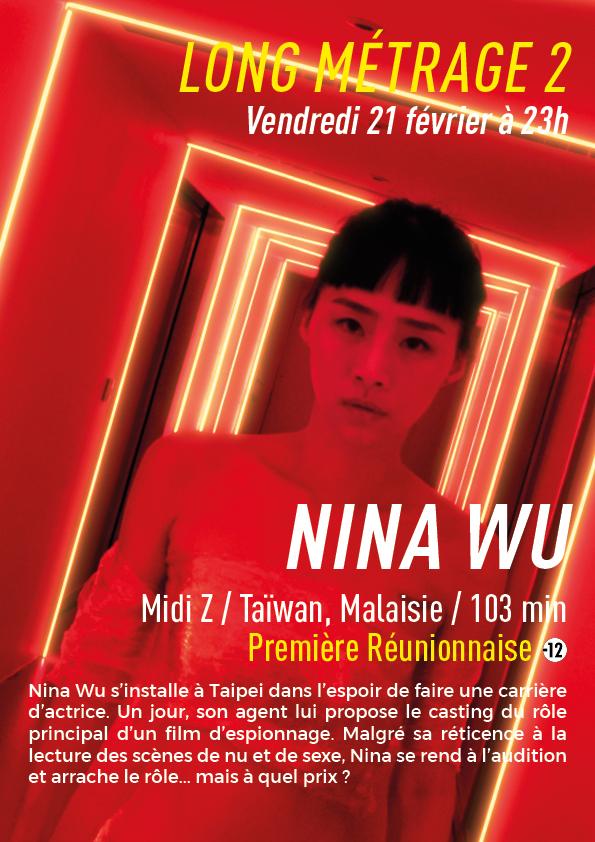 NINA WU : 2ème Long Métrage du vendredi 21 février à 23h