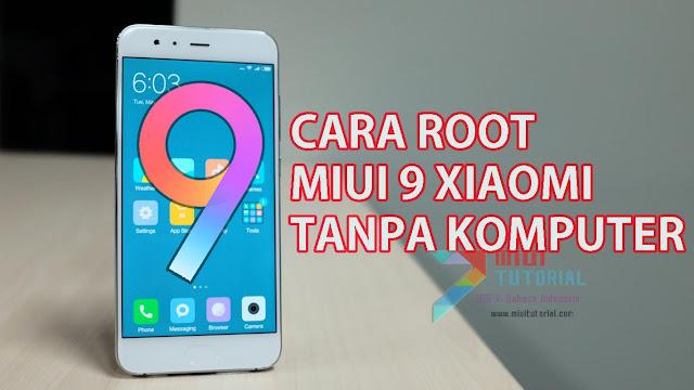 Panduan Cara Pasang TWRP + Root SuperSU Miui 9 Xiaomi All Type Khusus Pemula: Berani Coba?