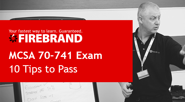 MCSA 70-741 Exam Tips