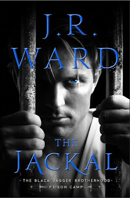 New Release: The Jackal (Black Dagger Brotherhood: Prison Camp #1) by J. R. Ward