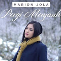 Lirik Lagu Pergi Menjauh - Marion Jola