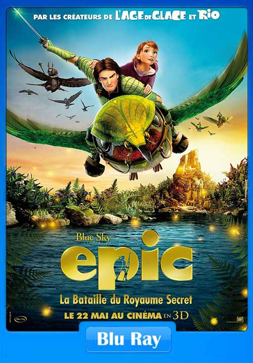 Epic 2013 480p BRRip 300MB x264 Poster
