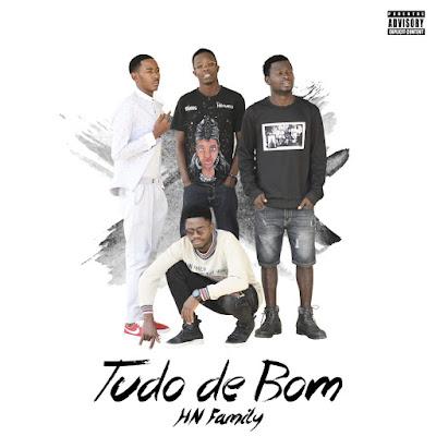 """""""HN Family"""" vai Apresentar  a nova Mixtape """"Tudo De Bom"""" já no  sábado (18/08/2018) pelas 19h00."""