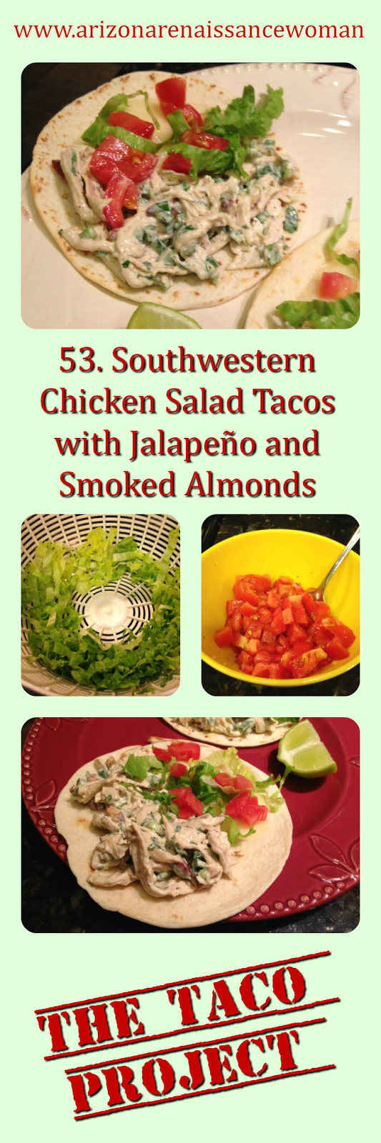 53. Southwestern Chicken Salad Tacos with Jalapeño and Smoked Almonds Collage