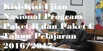Kisi-Kisi Ujian Nasional Paket B Tahun Pelajaran 2016/2017, Kisi-Kisi Ujian Nasional Paket C Tahun Pelajaran 2016/2017