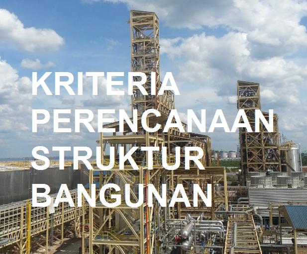 Kriteria Perencanaan Struktur Bangunan