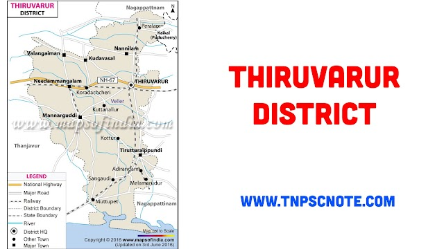 Thiruvarur District Information, Boundaries and History from Shankar IAS Academy