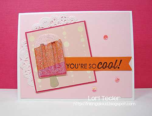 You're So Cool-designed by Lori Tecler/Inking Aloud-stamps from Reverse Confetti