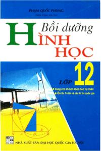 Bồi Dưỡng Hình Học Lớp 12 - Phạm Quốc Phong