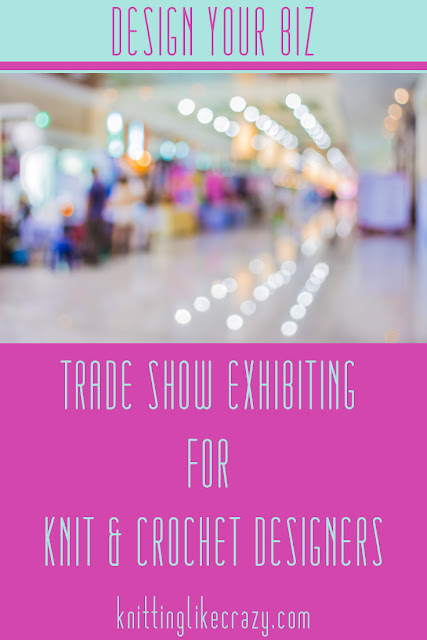 Trade Show Exhibiting for Knit & Crochet Designers