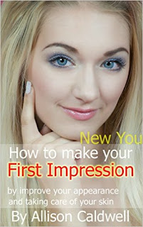 How to make your first impression by improve your apperance and taking care of Your skin  £1.99 (kindle edition)