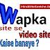 Free video downloading website kaise banaye in hindi.