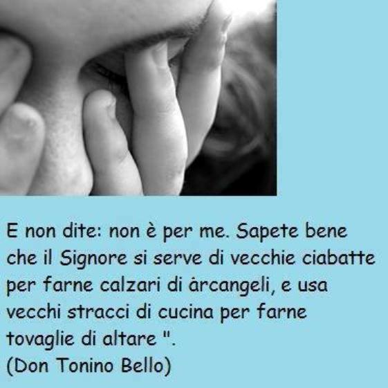 Favoloso leggoerifletto: Vi benedico - don Tonino Bello NJ67