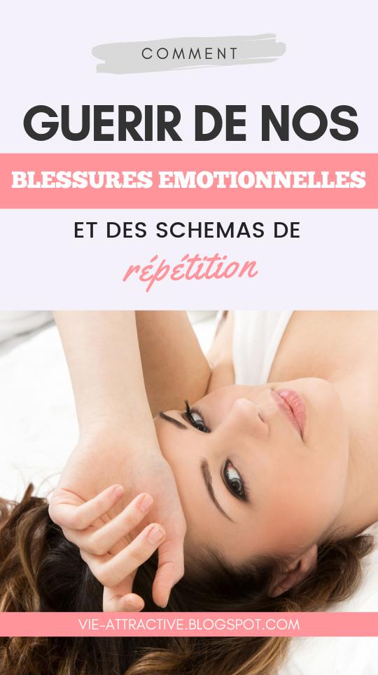 Comment guérir de nos blessures émotionnelles et des schémas de répétition | développement personnel | psychologie