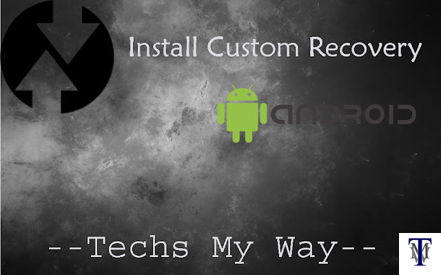 Install Custom Recovery Android