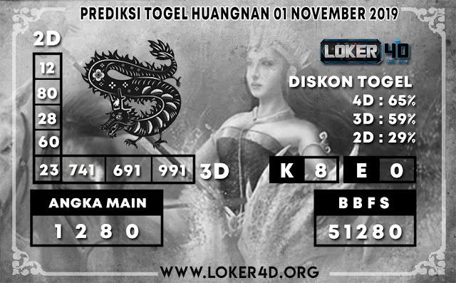PREDIKSI TOGEL HUANGNAN LOKER4D 01 NOVEMBER 2019