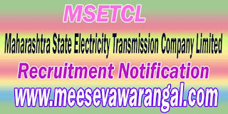 MSETCL (Maharashtra State Electricity Transmission Company Limited) Recruitment Notification