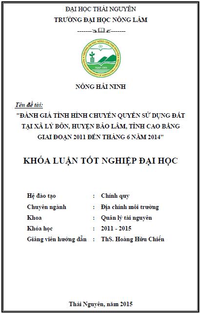 Đánh giá tình hình chuyển quyền sử dụng đất tại xã Lý Bôn huyện Bảo Lâm tỉnh Cao Bằng giai đoạn 2011 đến tháng 6 năm 2014