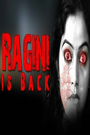 Ragini Is Back 2018 900MB Full Hindi Dubbed Movie Download 720p HDRip thumbnail