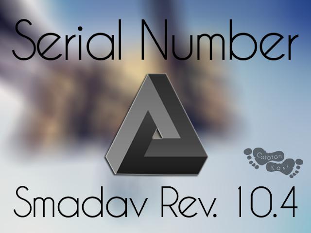 Serial Number Smadav Rev 10.4 Terbaru 2015
