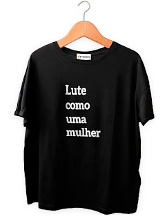 Camiseta Feminista Lute como uma Mulher