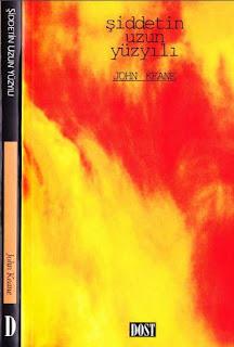 John Keane - Şiddetin Uzun Yüzyılı