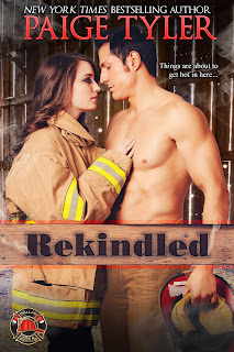 REKINDLED, Book One in the Dallas Fire and Rescue Series by New York Times Bestselling Author Paige Tyler!
