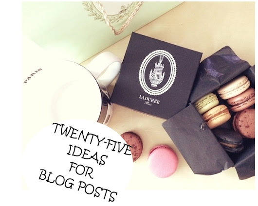 The Glam Donuts: 25 IDEAS FOR BLOG POSTS