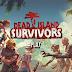 Dead Island Survivors APK+OBB V1.0
