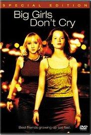 Watch Big Girls Don't Cry Online Free 2002 Putlocker