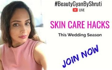Skincare Hacks for This Wedding Season – Live Q&A | BeautyGyanByShruti