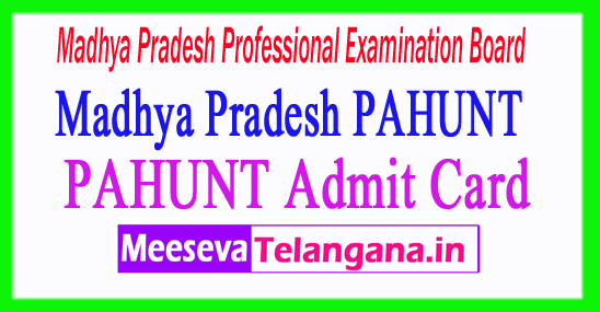 MP PAHUNT Admit Card 2017 Vyapam Nic In Madhya Pradesh PAHUNT Entrance Hall Ticket