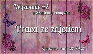 http://skarbnica-pomyslow.blogspot.com/2016/02/wyzwanie2-praca-ze-zdjeciem.html