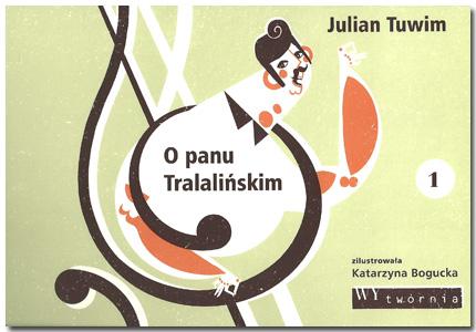 Dobre Wiersze Julian Tuwim O Panu Tralalińskim