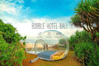 The Bubble Hotel Bali, The Trip and Adventure of Life