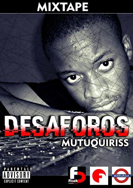 Mutuquiriss - Desaforos (Mixtape) [FREE DOWNLOAD]