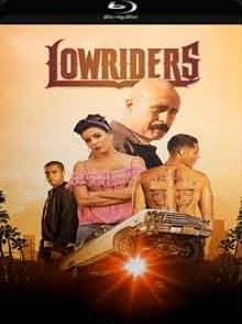 Lowriders 2018 – Torrent Download – BluRay 720p e 1080p Dublado / Dual Áudio