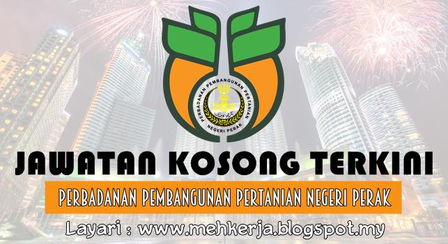Jawatan Kosong Terkini 2016 di Perbadanan Pembangunan Pertanian Negeri Perak