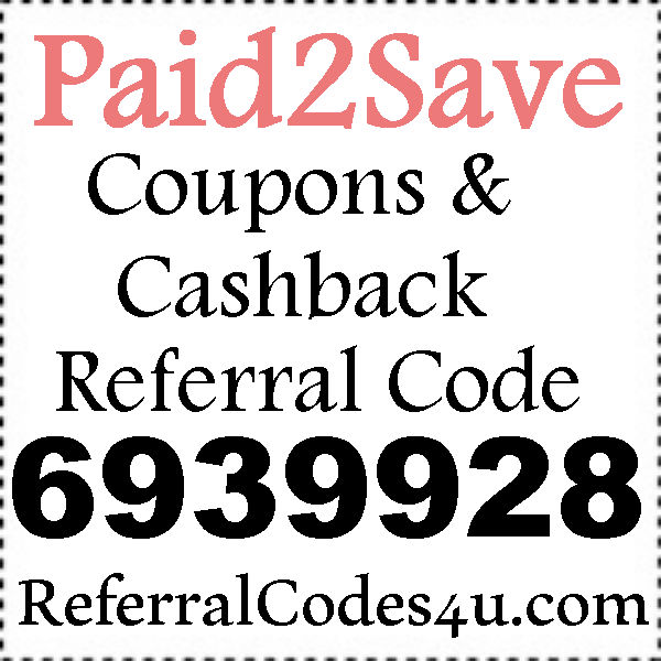 Paid 2 Save App Referral ID 2020, Paid2Save Refer A Friend, Paid2Save Sponsor ID