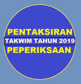 Takwim Peperiksaan & Pentaksiran Sekolah Tahun 2019