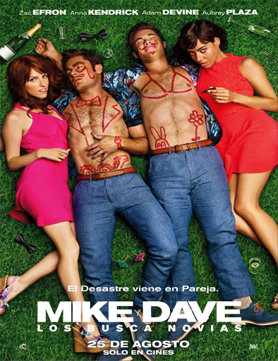 Ver Mike y Dave: Los busca novia (2016) Online