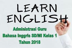 Administrasi Guru Bahasa Inggris SD/MI Kelas 1 Tahun 2018