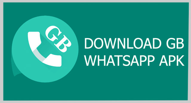 GBWhatsApp Apk 6.40 Download For Android (Latest Version)
