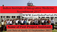 Indian Institute of Integrative Medicine Recruitment 2017– 52 Research Associate & Project Assistant