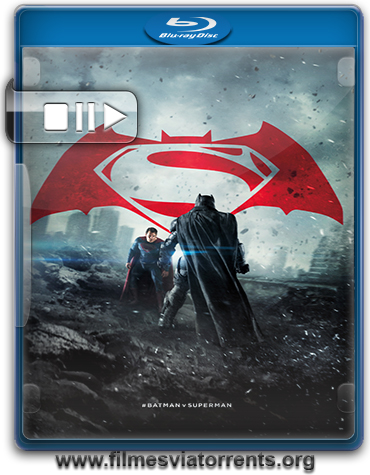 Batman vs Superman: A Origem da Justiça Torrent - BluRay Rip 720p e 1080p Legendado (2016)