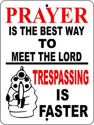 NO TRESPASSING SIGN #PRAYER