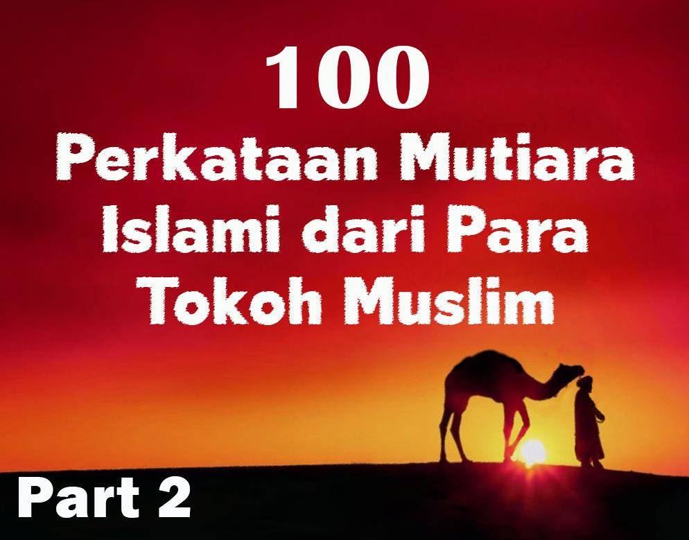 Islam Bersama Kita 100 Perkataan Mutiara Islami Dari Para
