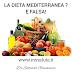 La dieta mediterranea? E' falsa!
