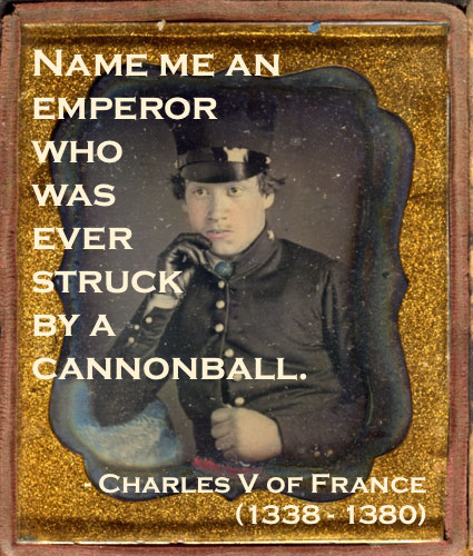 Daguerreotype portrait hand colored c.1850s. Mexican War era uniform. Soldier in a thoughtful pose with a single glove. Quote by Charles V re Emporers and cannonball. Armchair General and other stories of The Better Defense. marchmatron.com