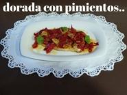 http://www.carminasardinaysucocina.com/2018/06/dorada-con-pimientos-y-ajitos-dorados.html